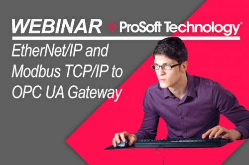 Webinar - Prosoft Technology Ethernet/IP and Modbus TCP/IP